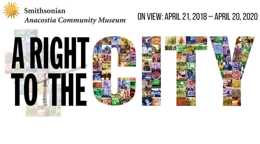 'A Right to the City' exhibit at the Smithsonian Anacostia Community Museum - Free museum in Washington, DC