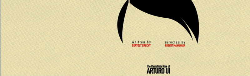 Scena Theatre Presents 'The Resistible Rise of Arturo Ui' at Atlas Performing Arts Center through July 14