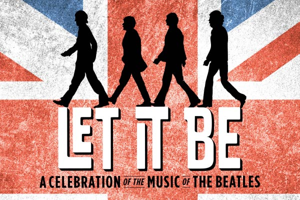 'Let It Be: A Celebration of the Music of The Beatles' at National Theatre in Washington, DC