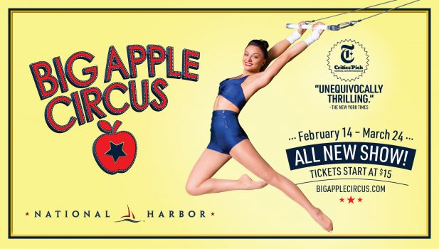 Big Apple Circus at National Harbor - Family-friendly things to do in Washington, DC