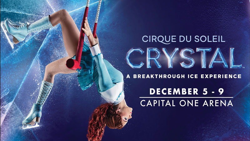 Cirque du Soleil presents 'Crystal' at Capital One Arena - Events this December in Washington, DC