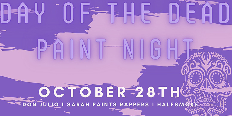 Day of the Dead Paint Night DC