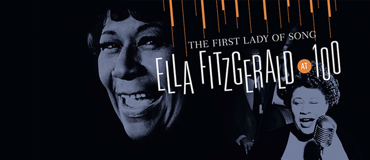 Ella Fitzgerald at 100' – Smithsonian National Museum of American History - Museum Exhibits in Washington, DC