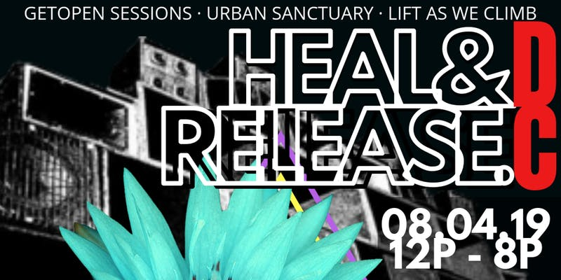 Heal and Release event this August - Free summer events in Washington, DC