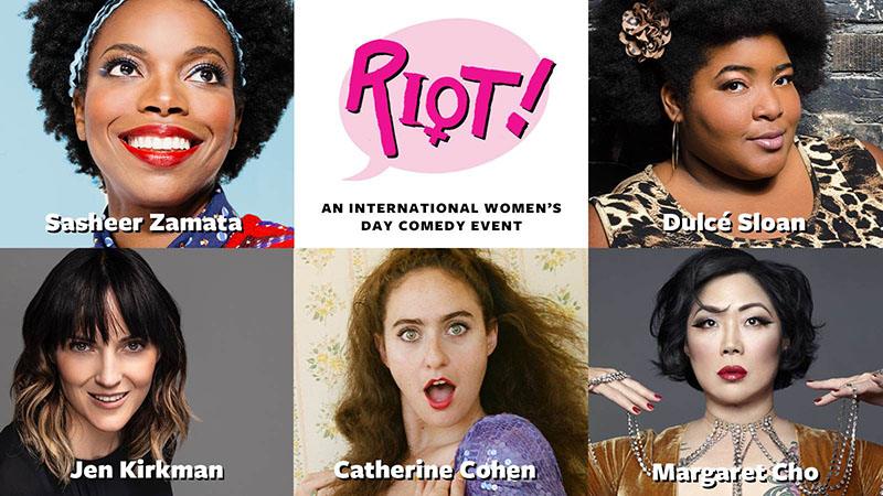 RIOT! An International Women's Day Comedy Event at The Kennedy Center DC