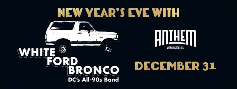 White Ford Bronco New Year's Eve Concert