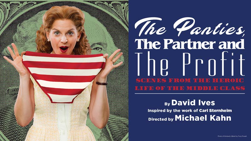 'The Panties, the Partner and the Profit: Scenes from the Heroic Life of the Middle Class' at Shakespeare Theatre Company in Washington, DC