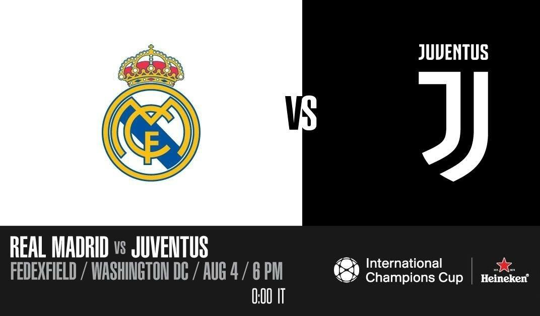 International Champions Cup Real Madrid vs. Juventus at FedExField - Sporting events in Washington, DC