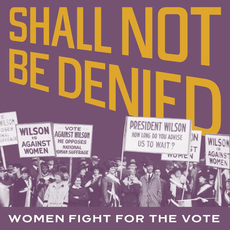 Women Fight for the Vote - Free exhibit at the Library of Congress in Washington, DC