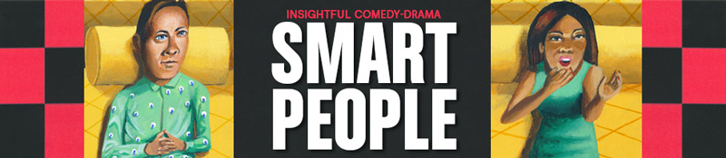 Smart People at Arena Stage - Performing Arts in Washington, DC