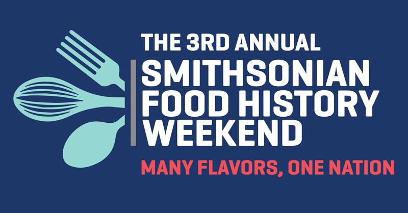 Smithsonian Food History Weekend - Smithsonian Event in Washington, DC