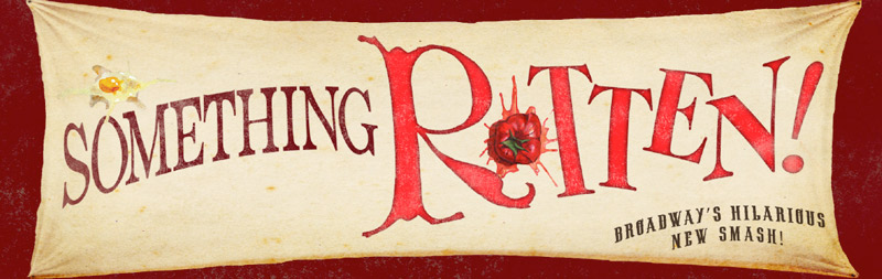 Something Rotten at The National Theatre - Broadway Theater in Washington, DC