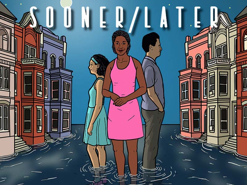 Mosaic Theater Company Presents: Sooner/Later at the Atlas Performing Arts Center on H Street NE in Washington, DC