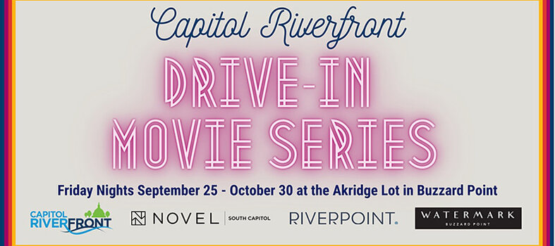 Capitol Riverfront Drive-In Movie Series – Through Oct. 30
