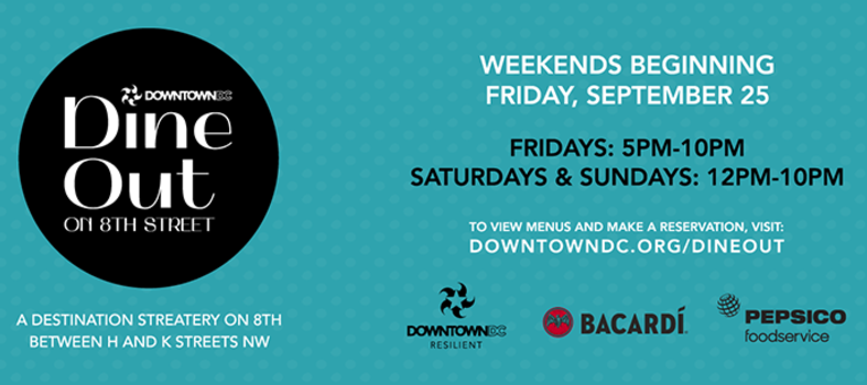 DowntownDC Dine Out on 8th Street – Begins Sept. 25