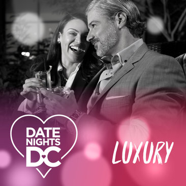 Date Nights DC - Luxury Date Ideas in Washington, DC