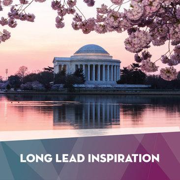 Long Lead Inspiration - Destination DC Journalist Newsletter
