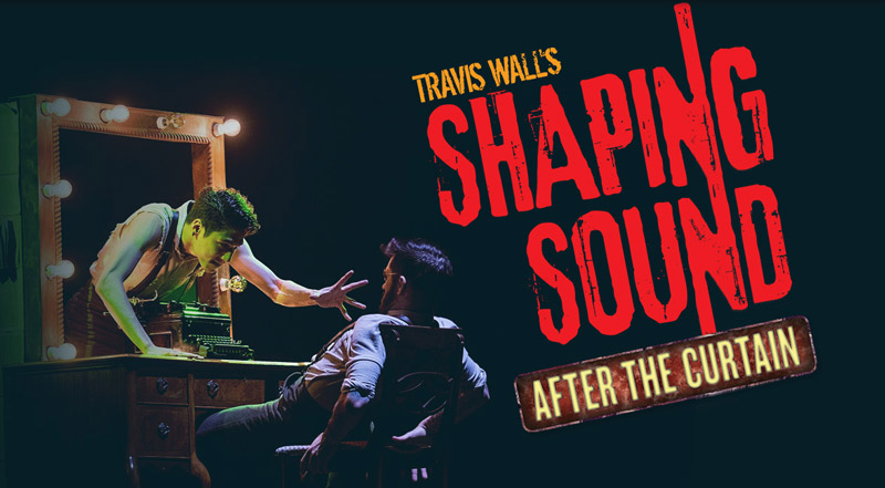 Travis Wall's Shaping Sound: 'After the Curtain' - Events in Washington, DC