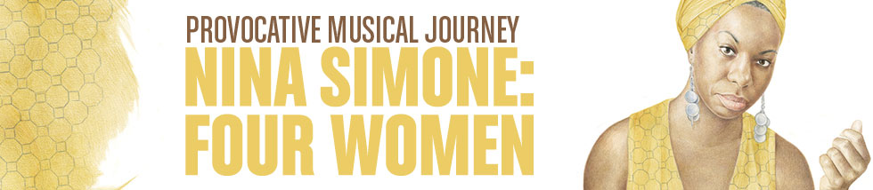 'Nina Simone: Four Women' at Arena Stage Center for American Theater - Performing Arts in Washington, DC