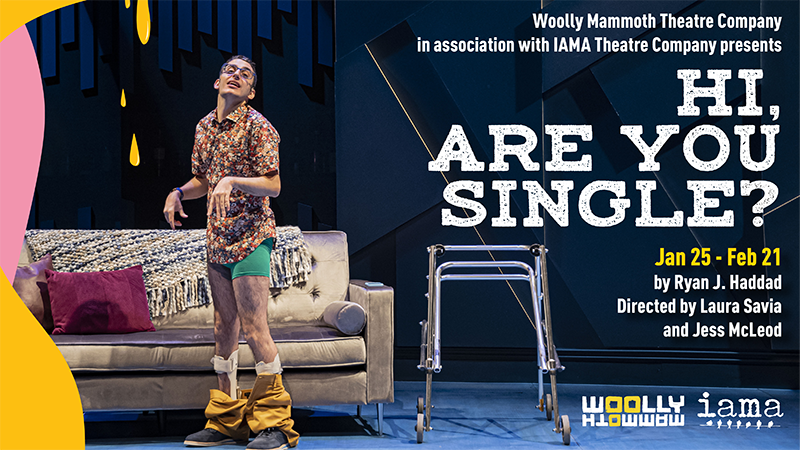 Woolly Mammoth Theatre Company - Hi, Are You Single?